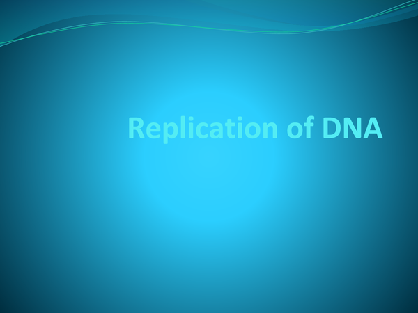 Preview of Replication of DNA