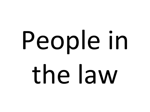 Preview of Required knowledge: People In the Law