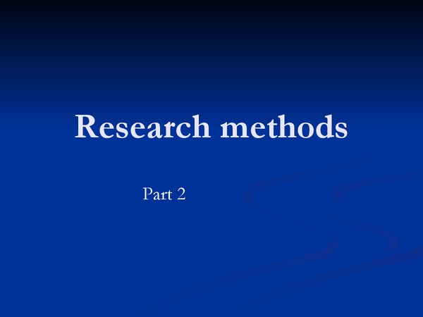 Preview of Research methods part 2