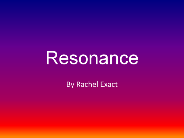 Preview of Resonance and dampening