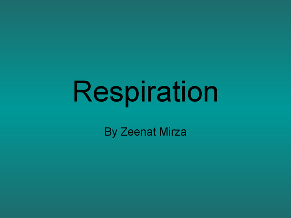 Preview of Respiration