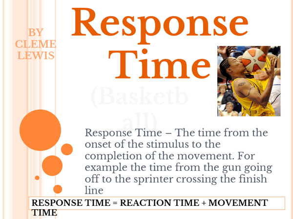 Preview of Response Time (Relevant to Basketball)