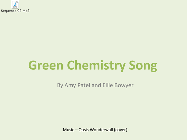 Preview of (Revision Powerpoint and song) GREEN CHEMISTRY AS LEVEL F322