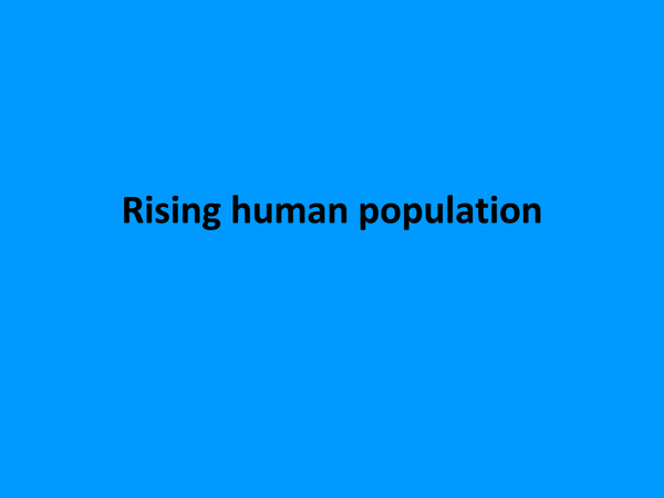 Preview of Rising Human Population