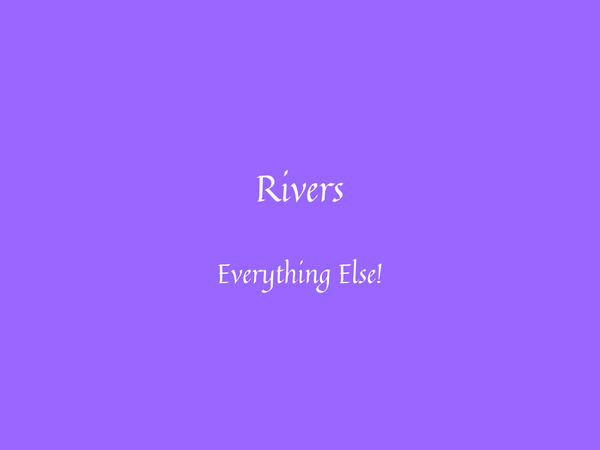 Preview of Rivers