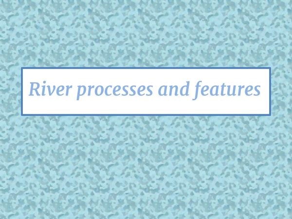 Preview of Rivers and river management powerpoint WJEC