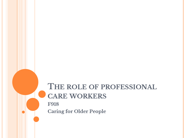 Preview of Role of professional care workers in caring for the older person