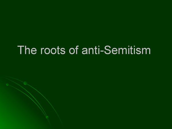 Preview of Roots of Anti-Semitism
