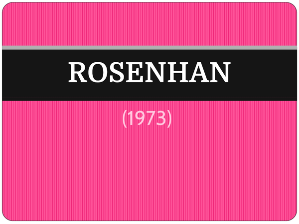 Preview of Rosenhan (1973) - AS Core Study