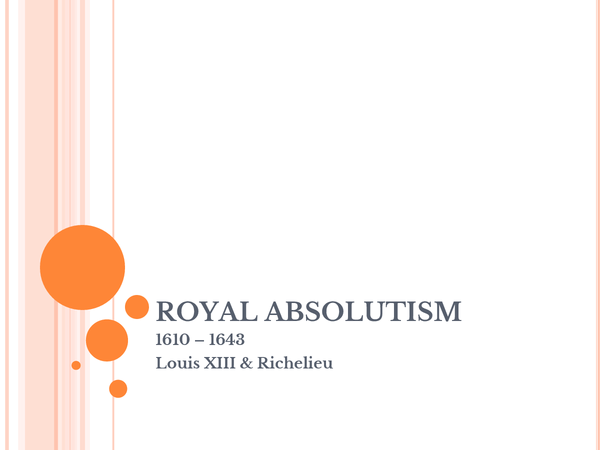 Preview of Royal Absolutism: Louis XIII