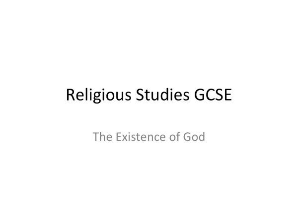Preview of RS GCSE The existence of God