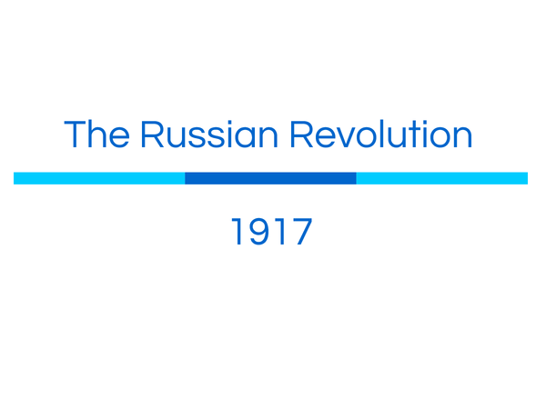 Preview of Russian Revolution 1917