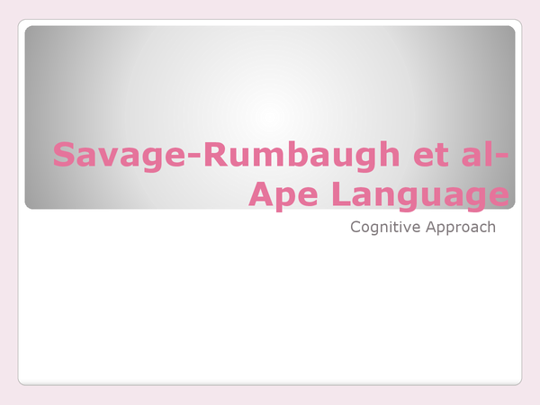 Preview of Savage-Rumbaugh et al- Ape Language