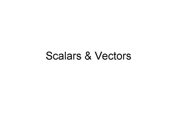 Preview of Scalars and Vectors