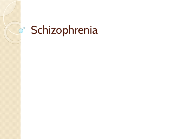 Preview of Schizophrenia complete revision notes
