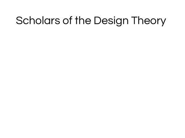 Preview of Scholars of the Design Theory - The Design Argument