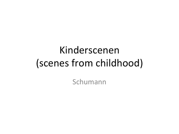 Preview of Schumann, Scenes from Childhood