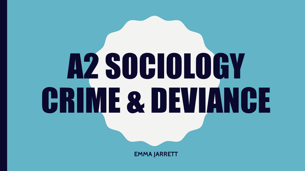 Preview of SCLY3 & 4 CRIME AND DEVIANCE AND MASS MEDIA COURSE OVERVIEW