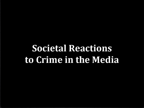Preview of SCLY4: Crime and the Media - Research Context