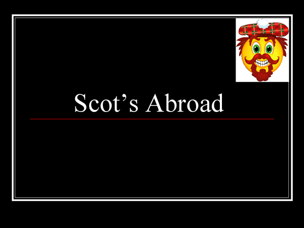 Preview of Scots abroad