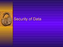 Preview of Security of Data