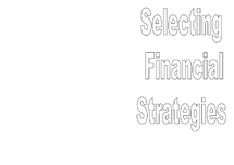 Preview of Selecting Financial Strategies