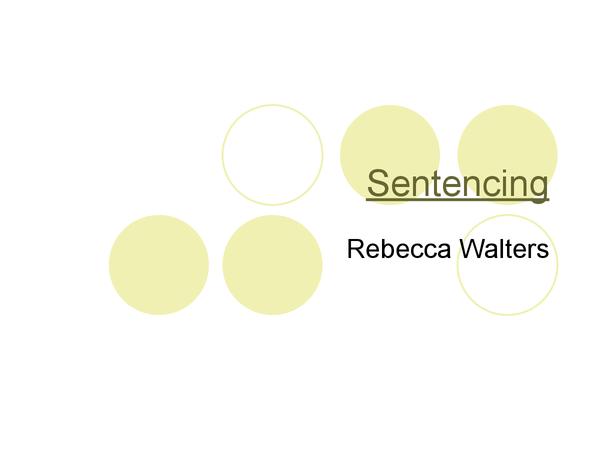 Preview of Sentencing