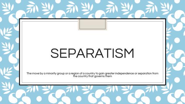 Preview of Separatism