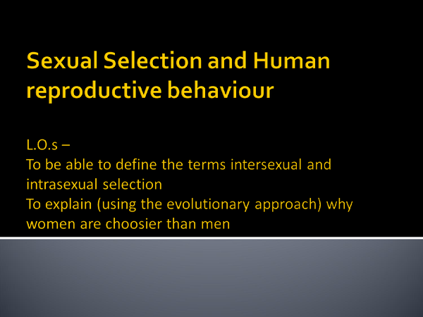 Preview of Sexual selection and human reproductive behaviour