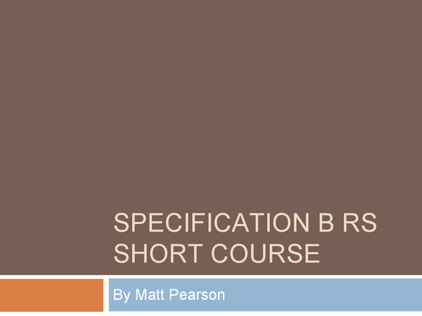 Preview of Short Course RS Specification B