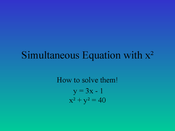 Preview of Simultaneous Equation with x²