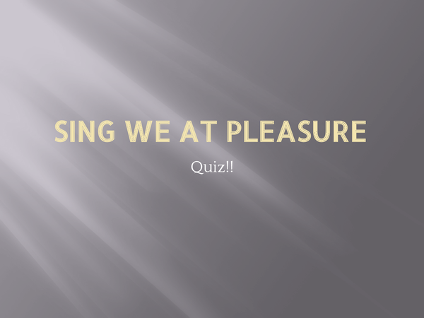 Preview of Sing We At Pleasure - Weelkes