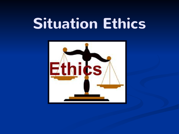Preview of Situation ethics