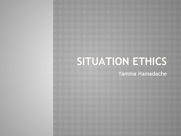 Preview of Situation Ethics for AS Ethics