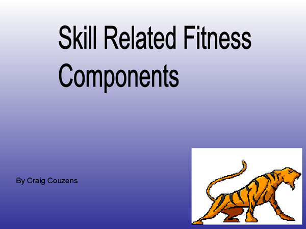 Preview of skill related fitness