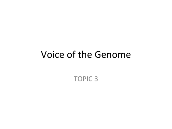 Preview of SNAB AS unit 2 voice of the genome (topic 3) revision