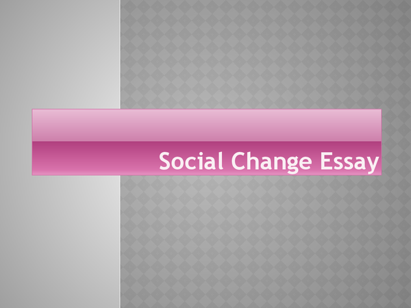 Preview of Social Change