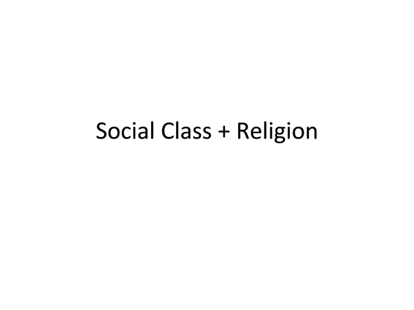 Preview of Social Class and Religion