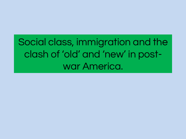 Preview of Social class, immigration and the clash of old and new.
