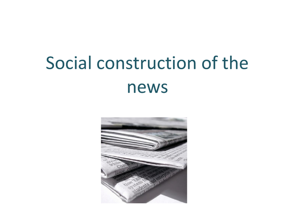 Preview of Social construction of the news