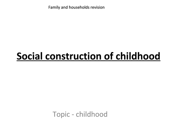 Preview of Social constuction of childhood