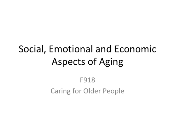 Preview of Social, emotional and economic aspects of aging