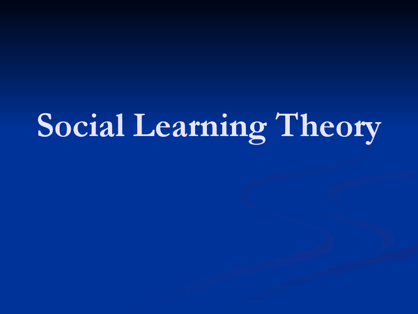 Preview of Social learning theory (SLT)