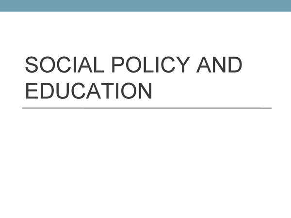 Preview of Social Policy and Education
