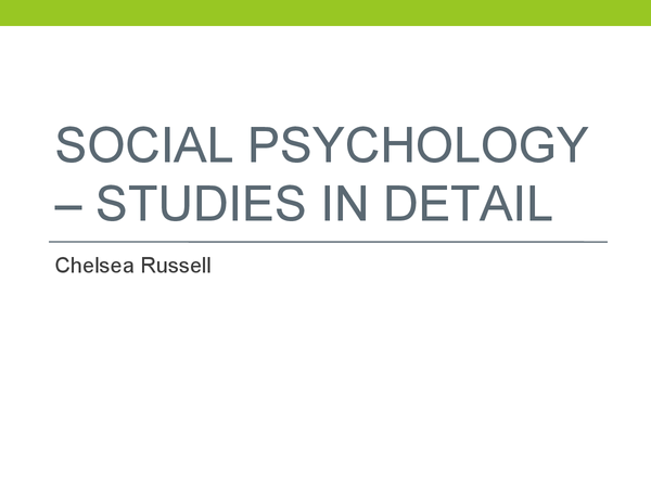 Preview of Social Psychology - Studies in detail (Hofling et al, Tajfel et al and Sherif et al)