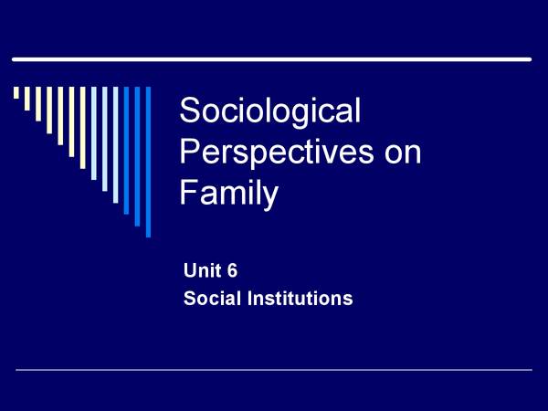 Preview of Sociological Perspectives on Family