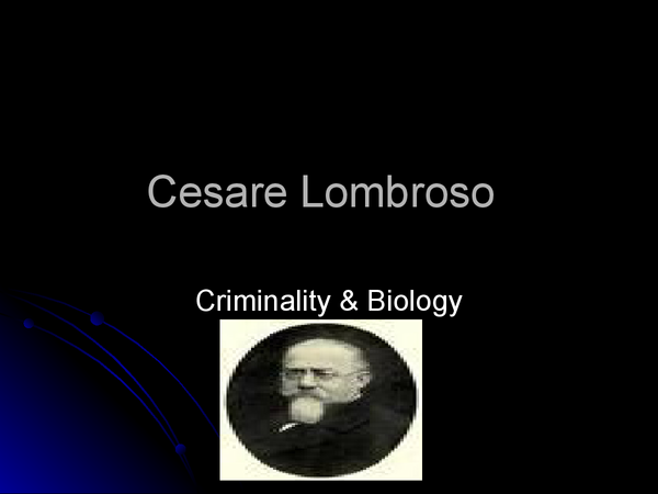 Preview of Sociology A2 - Crime and deviance - Cesare Lombroso