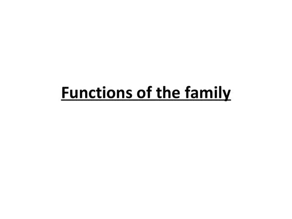 Preview of Sociology - functions of the family