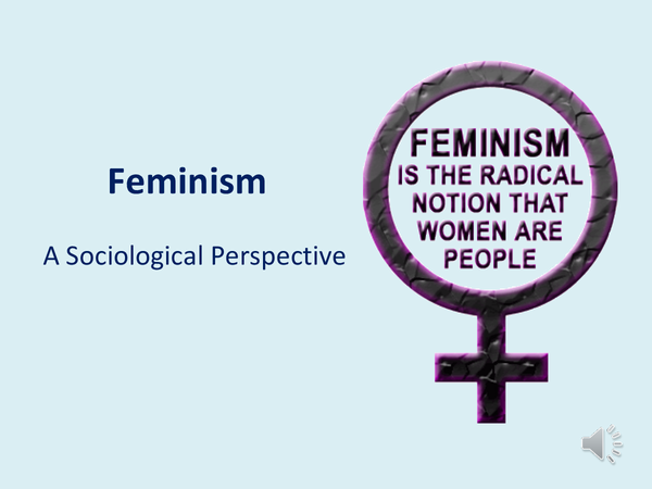 Preview of Sociology Theory - Feminism