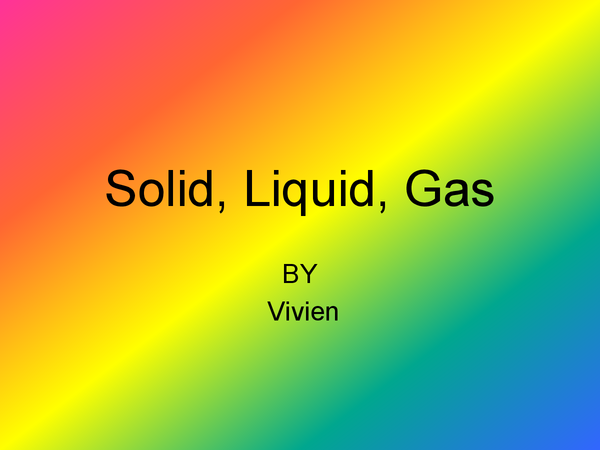 Preview of Solid, Liquid and Gas (GCSE Chemistry)